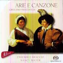 Girolamo Frescobaldi (1583-1643): Arie & Canzone, SACD
