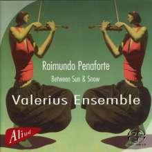 "Raimundo Penaforte (geb. 1961): Kammermusik ""Between Sun & Snow"", SACD"