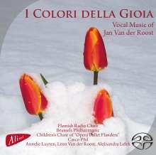 """Jan van der Roost (geb. 1956): Chorwerke """"I Colori Della Gioia"""", SACD"""