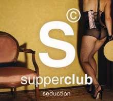 Supperclub: Seduction, 2 CDs