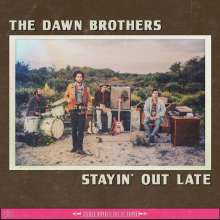 Dawn Brothers: Stayin' Out Late, CD