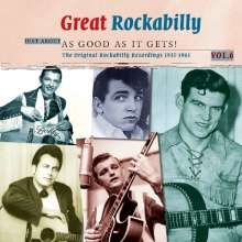 Great Rockabilly Vol. 6 - Just About As Good As It Gets!, 2 CDs