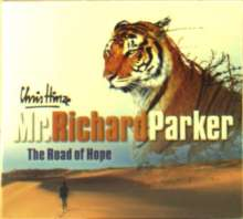 Chris Hinze: Mr. Richard Parker: The Road Of Hope, CD