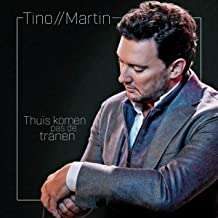 Tino Martin: Thuis Komen Pas De Tranen, CD