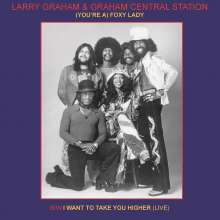 Graham Central Station: (You're A) Foxy Lady (Limited Numbered Edition), Single 7""