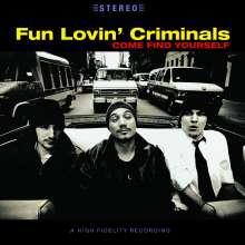 Fun Lovin' Criminals: Come Find Yourself (180g), LP