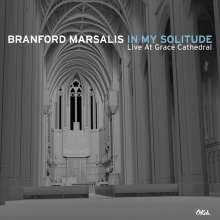 Branford Marsalis (geb. 1960): In My Solitude: Live In Concert At Grace Cathedral (180g), LP