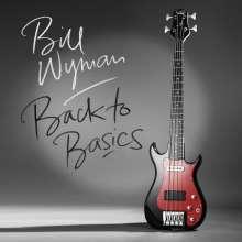 Bill Wyman: Back To Basics (180g), LP