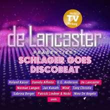 De Lancaster Präsentiert Schlager Goes Discobeat, CD