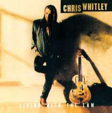 Chris Whitley: Living With The Law, CD