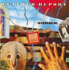 Weather Report: This Is This, CD