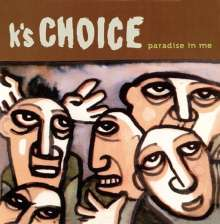 K's Choice: Paradise In Me, CD