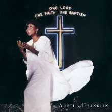 Aretha Franklin: One Lord, One Faith, One Baptism, 2 CDs