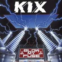 Kix: Blow My Fuse (Music-On-CD-Edition), CD