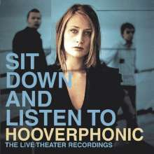 Hooverphonic: Sit Down And Listen To Hooverphonic: The Live Theater Recordings, CD