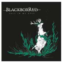 BlackboxRed: Salt In My Eyes, CD