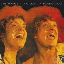 The Mark & Clark Band: Double Take, CD