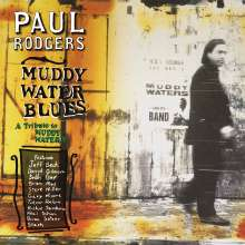 Paul Rodgers: Muddy Water Blues: A Tribute To Muddy Waters, CD