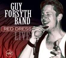Guy Forsyth: Red Dress (Live), CD