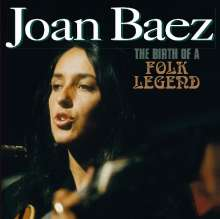 Joan Baez: The Birth Of A Folk Legend, CD