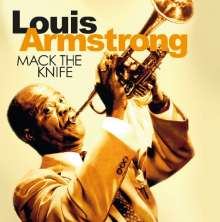 Louis Armstrong (1901-1971): Mack The Knife, CD