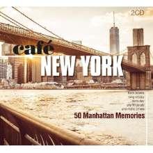 Café New York: 50 Manhattan Memories, 2 CDs