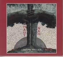 Johan Meijer: Hautnah, CD