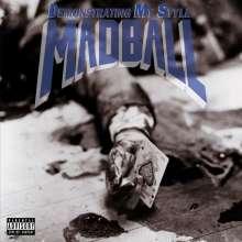 Madball: Demonstrating My Style (180g), LP