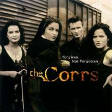 The Corrs: Forgiven, Not Forgotten (180g), LP