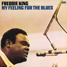 Freddie King: My Feeling For The Blues (180g), LP