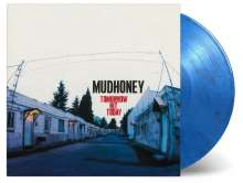 Mudhoney: Tomorrow Hit Today (180g) (Limited-Numbered-Edition) (Colored Vinyl), LP