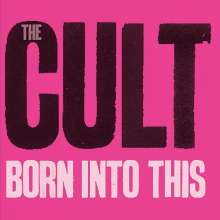 Cult: Born Into This (180g) (Limited-Numbered-Edition) (Pink Vinyl), LP
