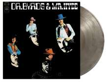 The Byrds: Dr. Byrds & Mr. Hyde (180g) (Limited-Numbered-50th-Anniversary-Edition) (Clear W/ Black Swirled Vinyl), LP