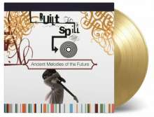 Built To Spill: Ancient Melodies Of The Future (180g) (Limited Numbered Edition) (Gold Vinyl), LP