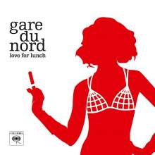 Gare Du Nord: Love For Lunch (180g) (Limited Numbered Edition) (Translucent Red Vinyl), 2 LPs