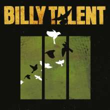Billy Talent: Billy Talent III (180g) (Limited Numbered Edition) (Green Marbled Vinyl), LP