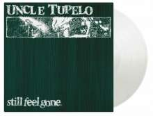 Uncle Tupelo: Still Feel Gone (180g) (Limited Numbered Edition) (Crystal Clear Vinyl), LP