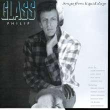 Philip Glass (geb. 1937): Songs from Liquid Days (180g), LP