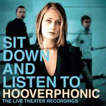 Hooverphonic: Sit Down And Listen To (180g), 2 LPs