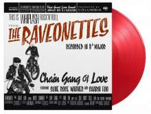 The Raveonettes: Chain Gang Of Love (180g) (Limited Numbered Edition) (Translucent Red Vinyl), LP
