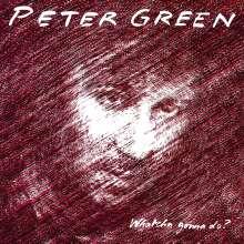 Peter Green: Whatcha Gonna Do? (180g), LP