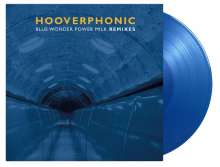 """Hooverphonic: Blue Wonder Power Milk Remixes EP (180g) (Limited Numbered Edition) (Solid Blue Vinyl) (45 RPM), Single 12"""""""