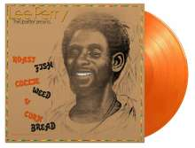 Lee 'Scratch' Perry: Roast Fish, Collie Weed & Corn Bread (180g) (Limited Numbered Edition) (Orange Vinyl), LP