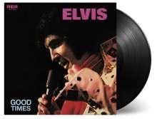 Elvis Presley (1935-1977): Good Times (180g), LP
