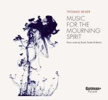 Thomas Beijer - Music For The Mourning Spirit, CD