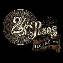 24 Pesos: Flesh & Bones, CD