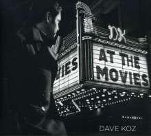 Dave Koz (geb. 1963): At The Movies + 1, CD