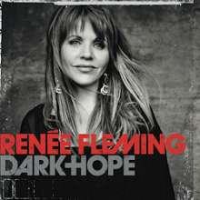Renee Fleming - Dark Hope (Pop Songs) (180g), CD