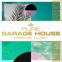 Pure Garage House - Mixed By DJ Fen, 3 CDs