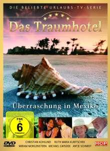 Das Traumhotel - Überraschung in Mexiko, DVD